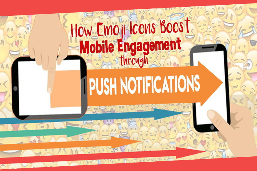How Emoji Icons Boost Mobile Engagement through Push Notifications