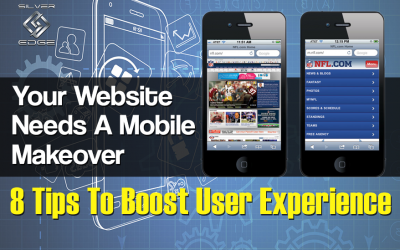 Your Website Needs A Mobile Makeover: 8 Tips To Boost User Experience