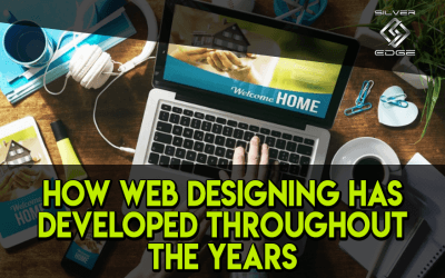 How Web Designing Has Developed Throughout the Years