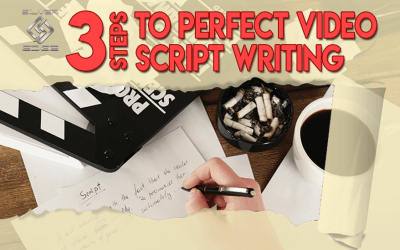 3 Steps To Perfect Video Script Writing